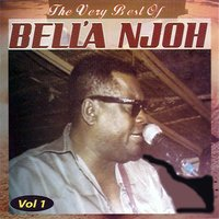 The Very Best of Bell'a Njoh, vol. 1 — Bell'a Njoh
