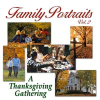 Family Portraits Vol. 2: A Thanksgiving Gathering — сборник
