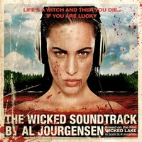 The Wicked Soundtrack by Al Jourgensen — сборник