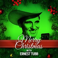 Merry Christmas with Ernest Tubb — Ernest Tubb
