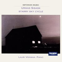 Sisask : Starry Sky Cycle — Lauri Väinmaa (Piano), Lauri Väinmaa