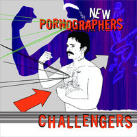 Challengers — The New Pornographers