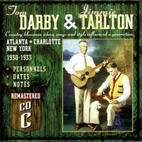 Tom Darby & Jimmie Tarlton: Atlanta 1927-1929 - Disc C — сборник