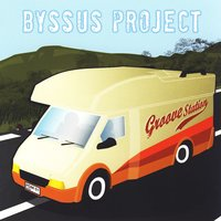 Groove Station — Byssus Project