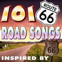 101 Road Songs Inspiriert from Route 66 — сборник