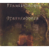Graverobbers — Frauniebarger