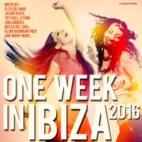 One Week in Ibiza 2016 — сборник