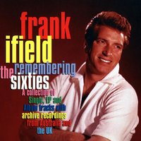 Remembering The Sixties — Frank Ifield