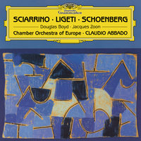 Sciarrino - Ligeti - Schoenberg — Jacques Zoon, Douglas Boyd, Richard Hosford, James Sommerville, Matthew Wilkie, Chamber Orchestra Of Europe