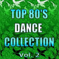 Top 80's Dance Collection, Vol. 2 — сборник