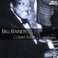 Count Basie and His Orchestra - Big Bands — Count Basie