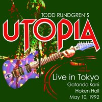 Live in Tokyo – May 10th, 1992 — Utopia