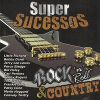 Super Sucessos - Rock In Roll & Country — Varios