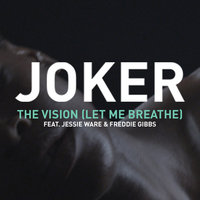 The Vision (Let Me Breathe) — Joker