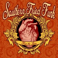 Find the Love — Southern Fried Funk
