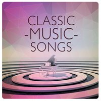 Classical Music Songs — Classical Music Songs
