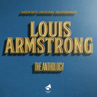 The Anthology — Louis Armstrong