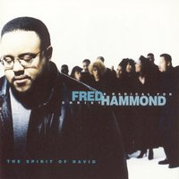 Spirit Of David — Fred Hammond, Radical For Christ