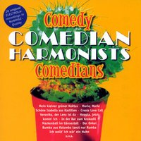 Comedy Comedians — The Comedian Harmonists