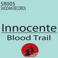 Blood Trail — Innocente