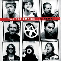 Cinema — The Cat Empire