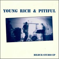 Hildur - EP — Young Rich and Pitiful