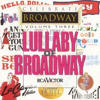 Celebrate Broadway Vol. 3: Lullaby of Broadway — Ирвинг Берлин