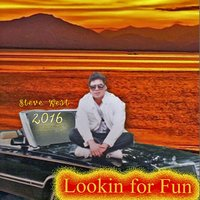 Lookin for Fun — Steve West