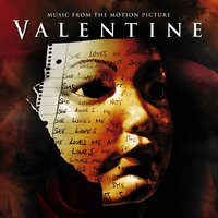Valentine (Music From The Motion Picture) — Valentine Soundtrack