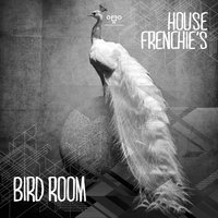 Bird Room — House Frenchie's