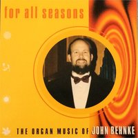 For All Seasons, Vol. 1 — John A. Behnke