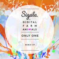 Only One - EP — Sigala, Digital Farm Animals