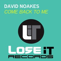 Come Back to Me — David Noakes