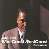 West Coast, East Coast Encounter — John Lewis