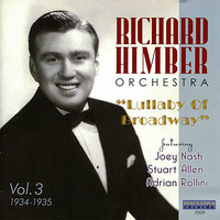 Volume 3, 1934-1935: Lullaby Of Broadway — Richard Himber Orchestra