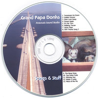 Songs & Stuff — The Grand Papa Donks