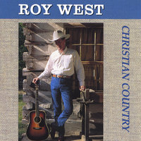 Christian Country — Roy West