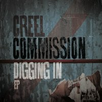 Digging In — Creel Commission