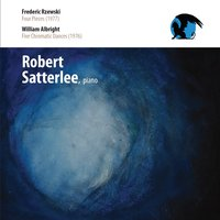 Robert Satterlee Plays Rzewski & Albright — Frederic Rzewski, William Albright, Robert Satterlee