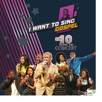 I Want To Sing Gospel: Top 10 Live in Concert — I Want To Sing Gospel