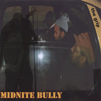 The Grip — MIDNITE BULLY