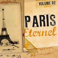 Paris éternel, vol. 2 — сборник
