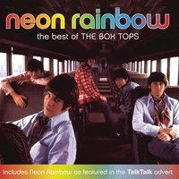 Neon Rainbow - The Best Of The Box Tops — The Box Tops
