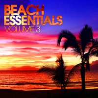 Beach Essentials, Vol. 3 — сборник