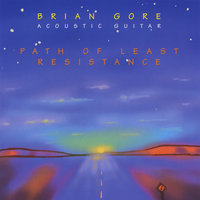 Path of Least Resistance — Brian Gore