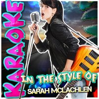 Karaoke - In the Style of Sarah Mclachlan — Ameritz - Karaoke