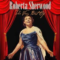 The Very Best Of — Roberta Sherwood