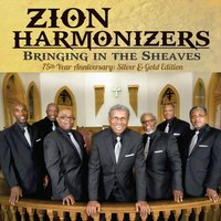 Bringing in the Sheaves — Zion Harmonizers