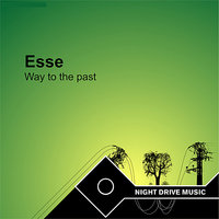 Way to the Past — Esse