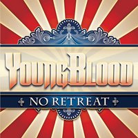 No Retreat — Youngblood